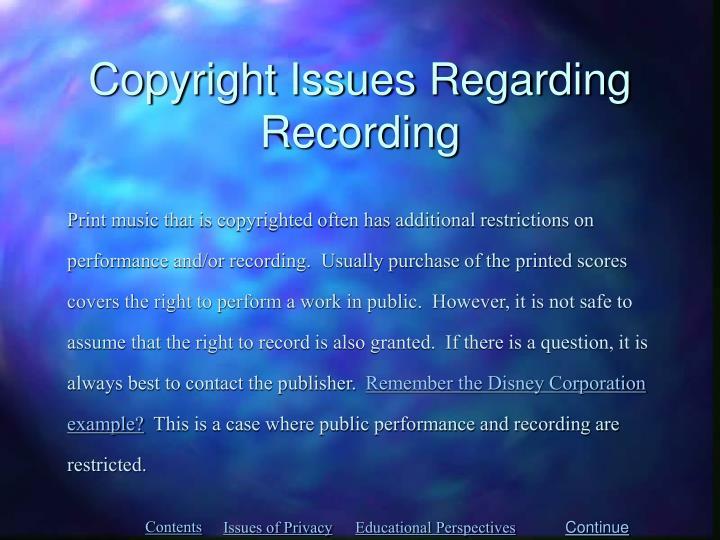 Copyright Issues Regarding Recording