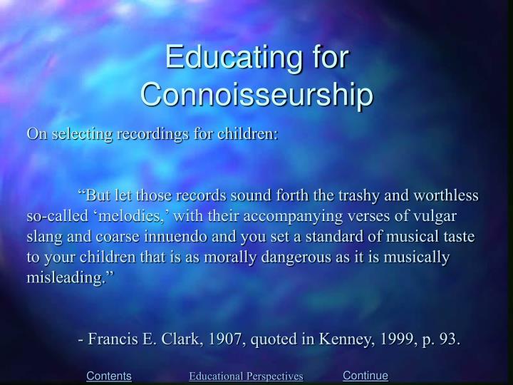 Educating for Connoisseurship