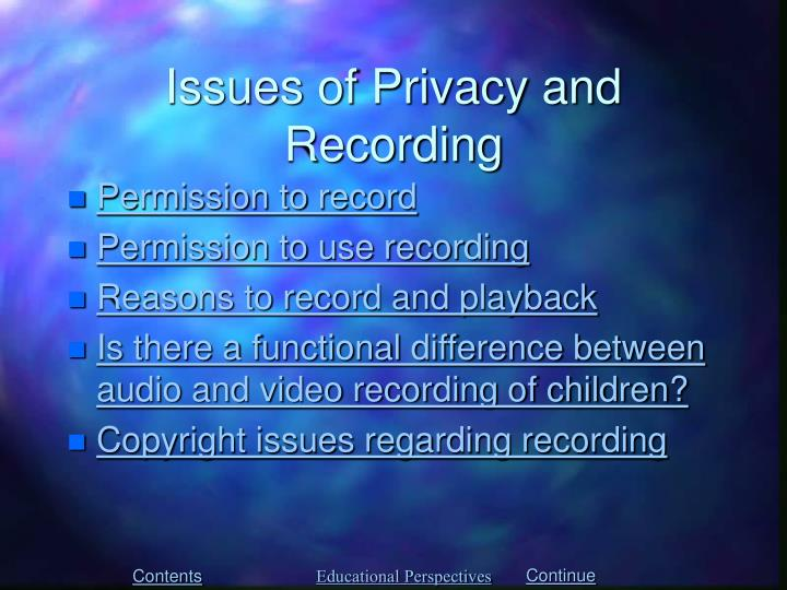 Issues of Privacy and Recording