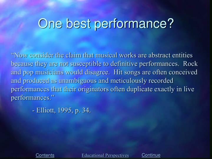 One best performance?
