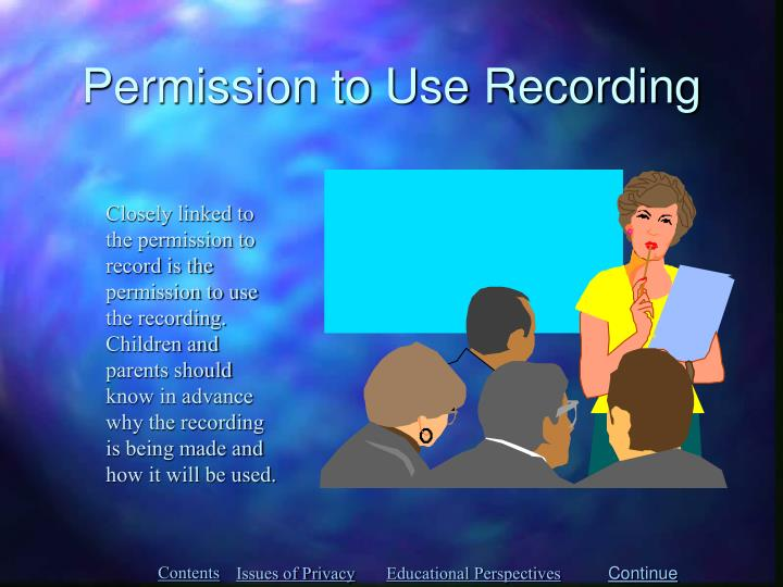 Permission to Use Recording
