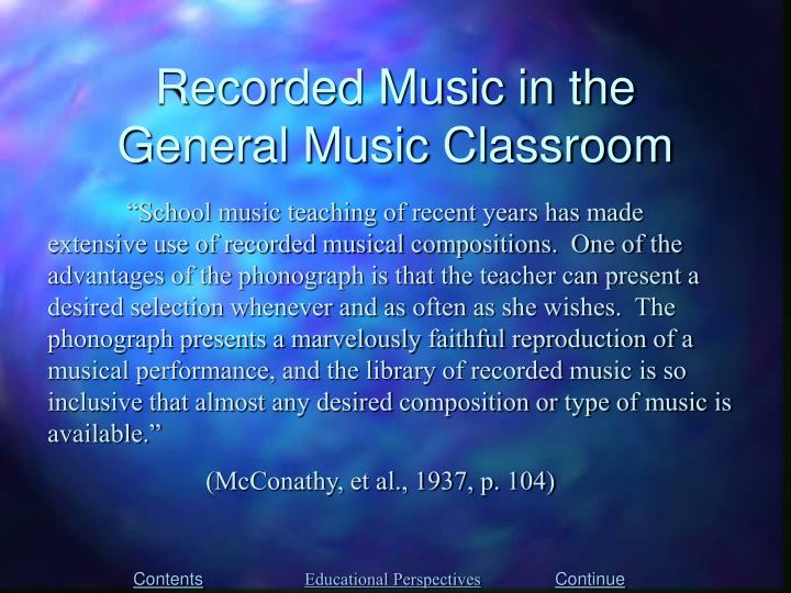Recorded Music in the General Music Classroom