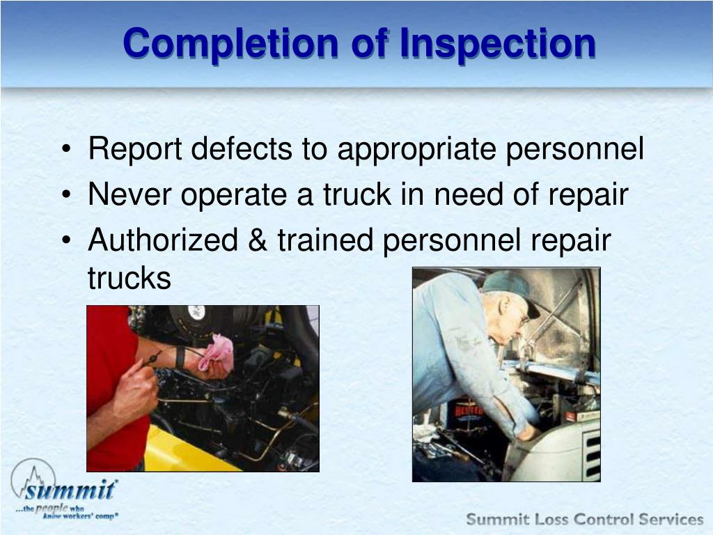 Completion of Inspection