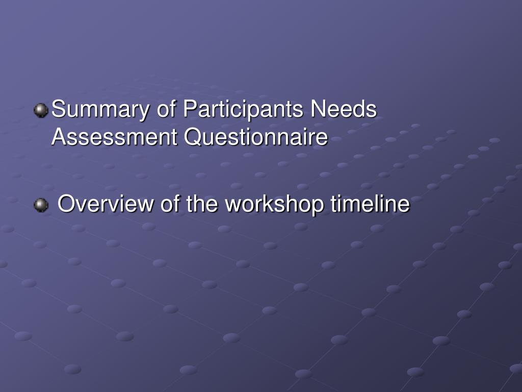 Summary of Participants Needs Assessment Questionnaire