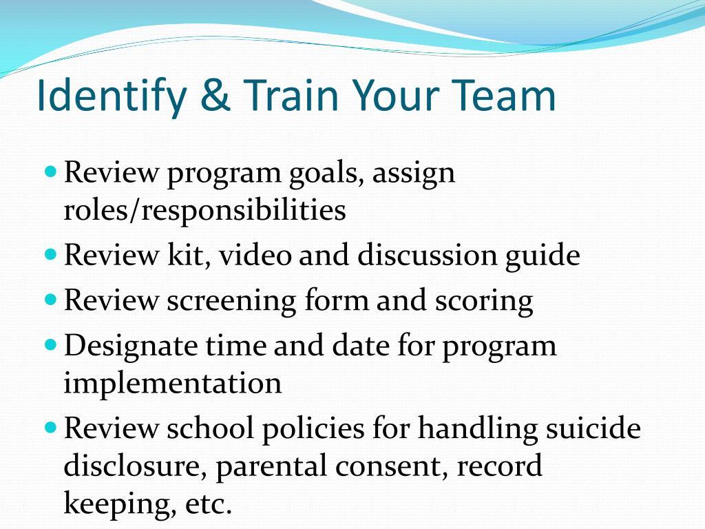 Identify & Train Your Team