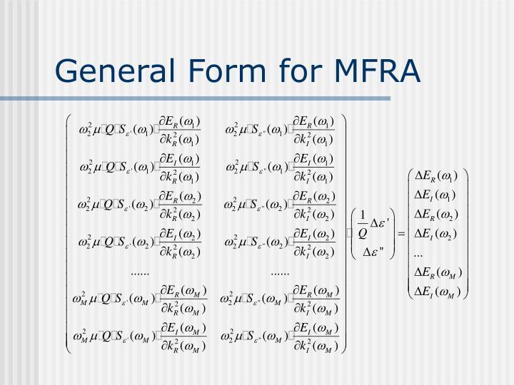 General Form for MFRA