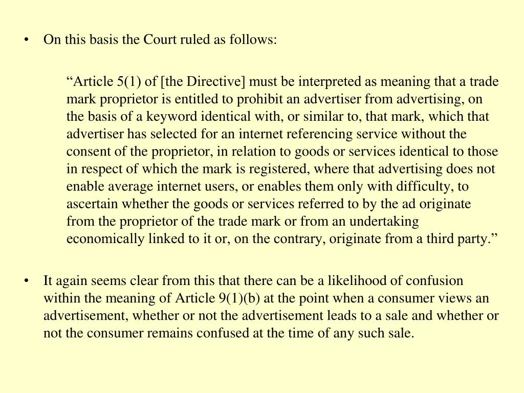 On this basis the Court ruled as follows: