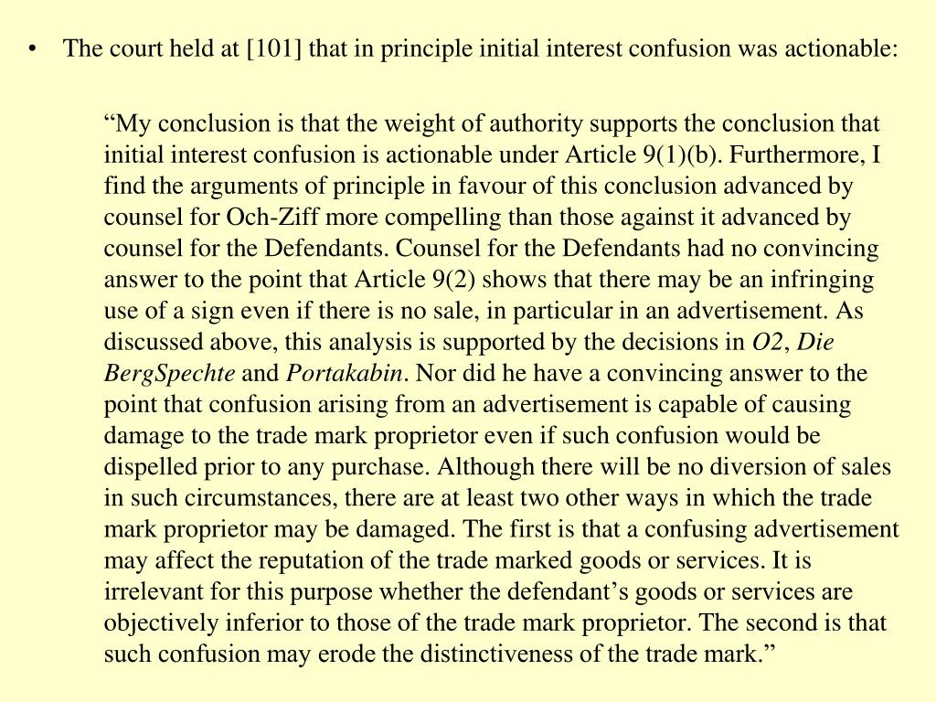 The court held at [101] that in principle initial interest confusion was actionable:
