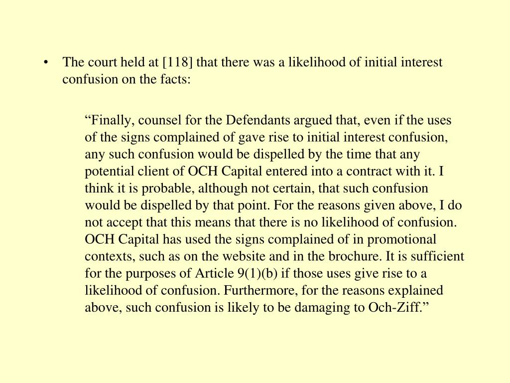 The court held at [118] that there was a likelihood of initial interest confusion on the facts: