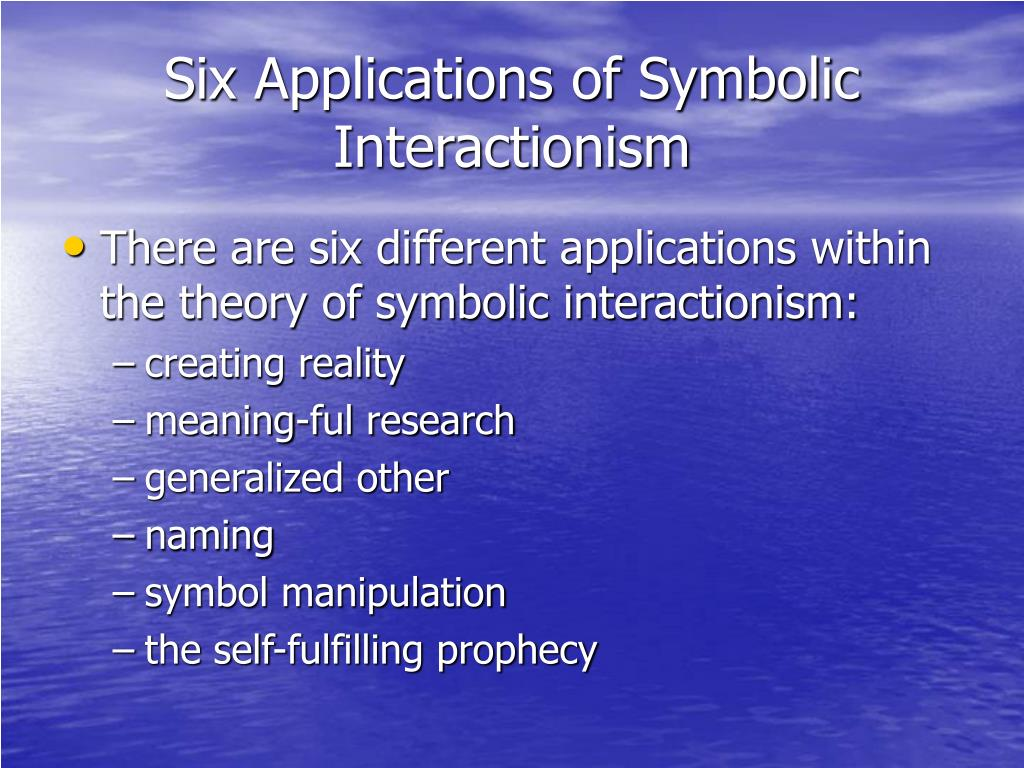 Symbolic Interactionism: Theories and Everyday Life Essay Sample