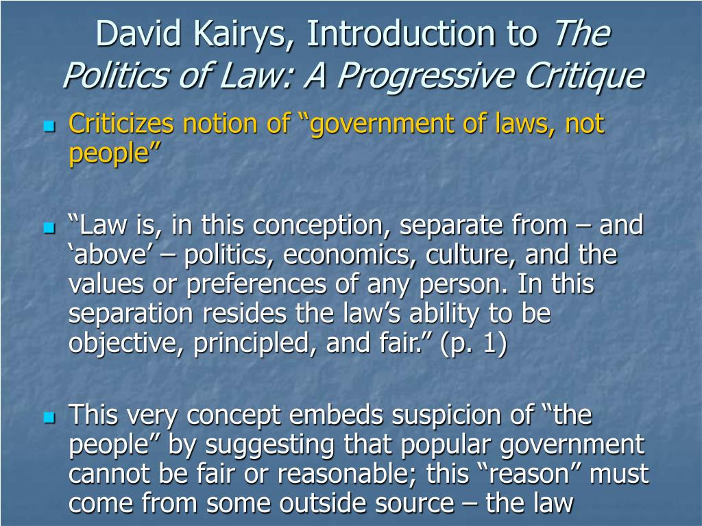 David Kairys, Introduction to