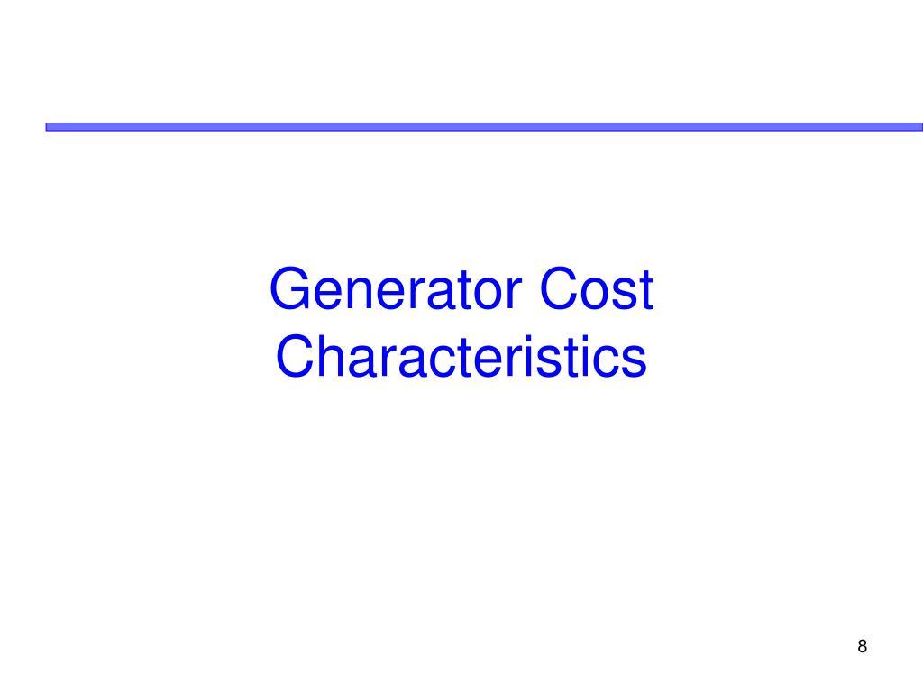 Generator Cost Characteristics
