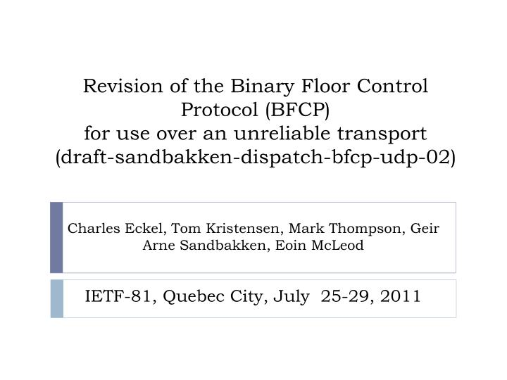 Revision of the Binary Floor Control Protocol (BFCP)