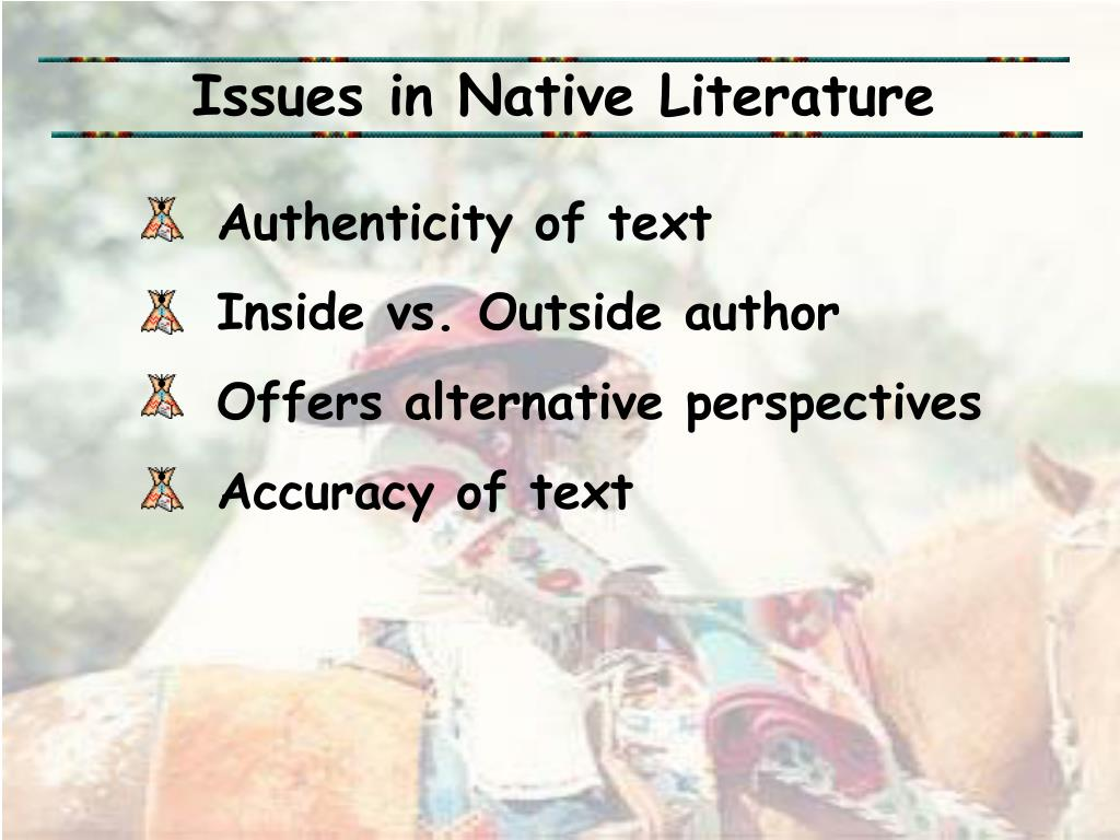 Issues in Native Literature