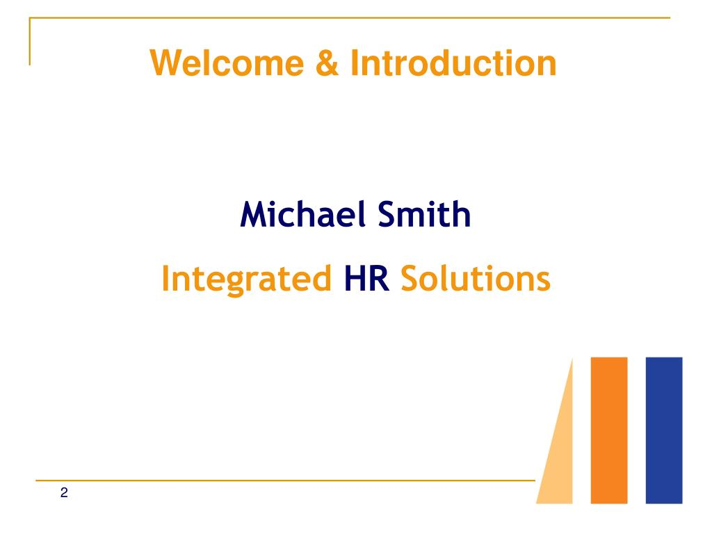 Welcome & Introduction