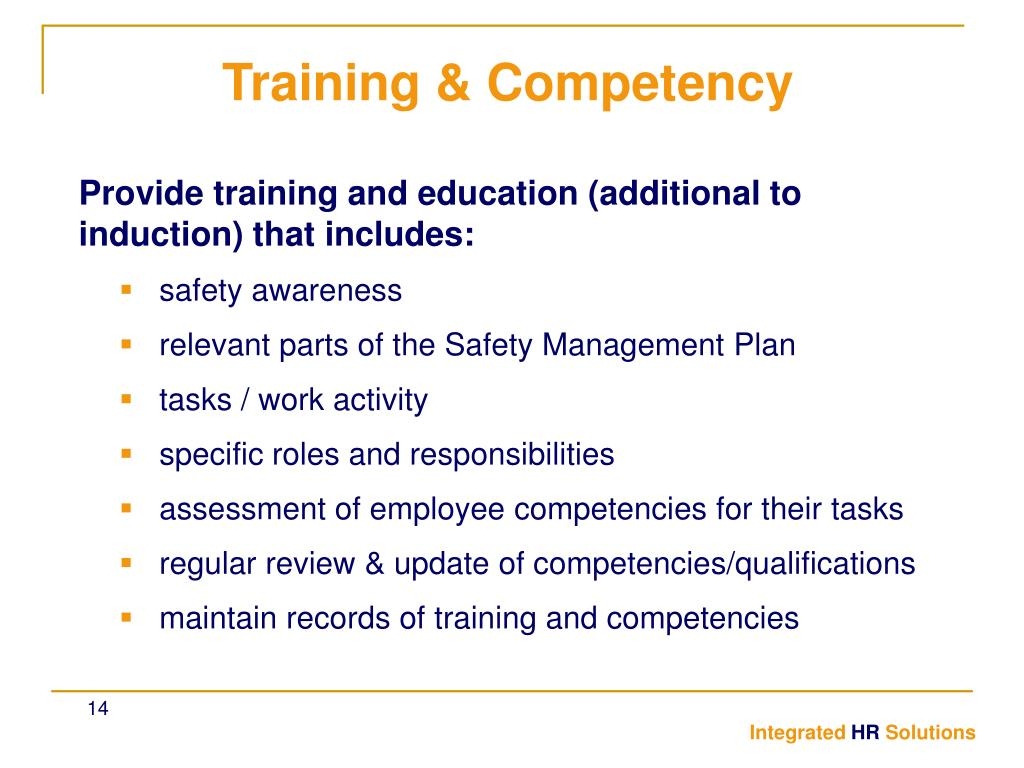 Provide training and education (additional to induction) that includes: