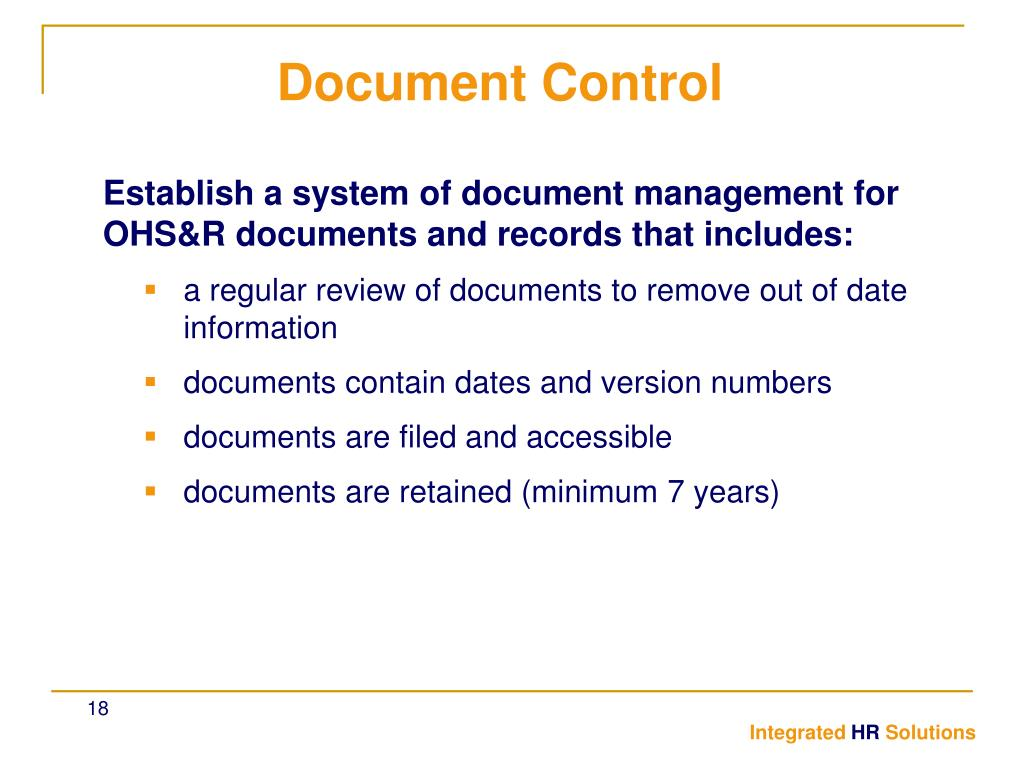 Establish a system of document management for OHS&R documents and records that includes: