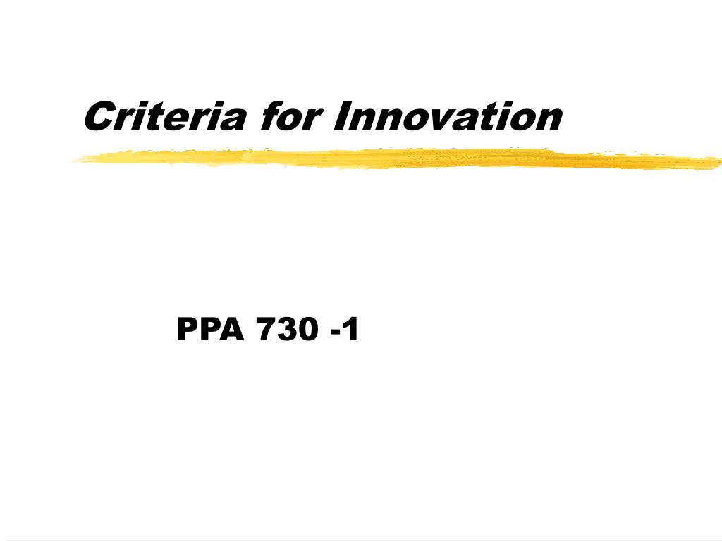 Criteria for Innovation