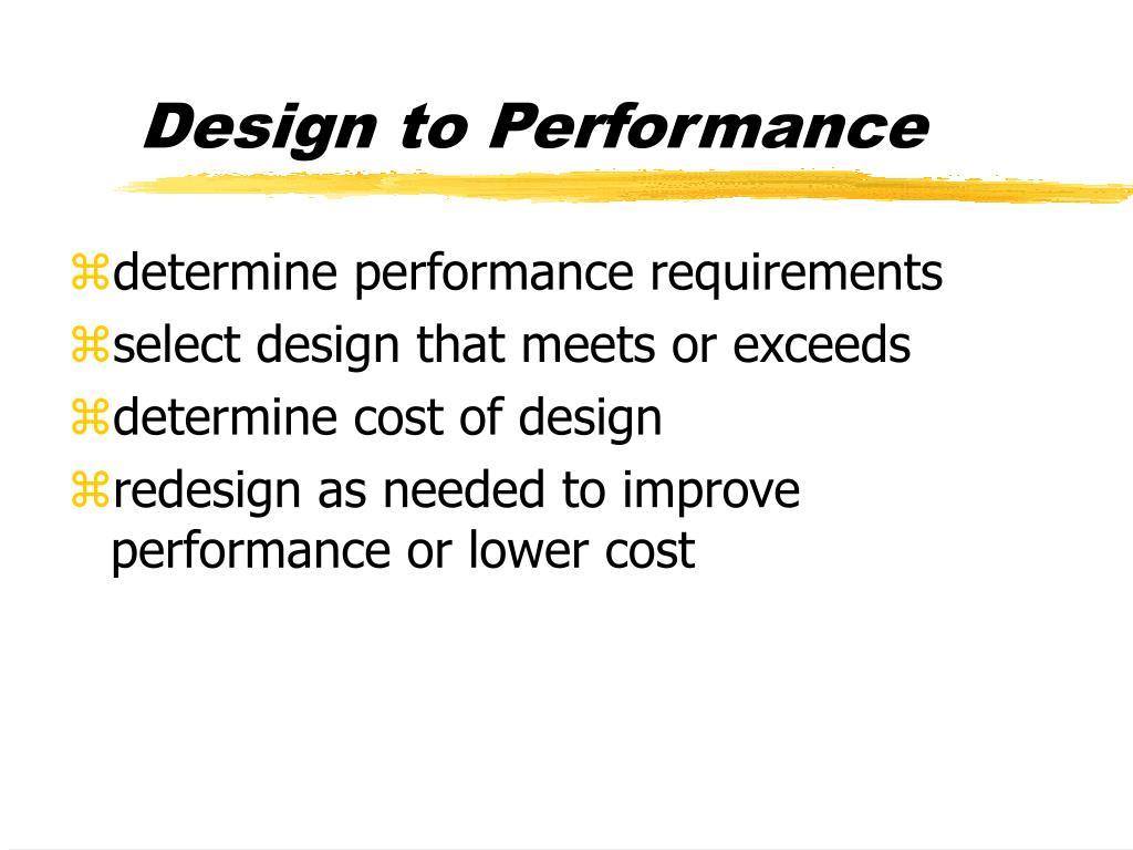 Design to Performance