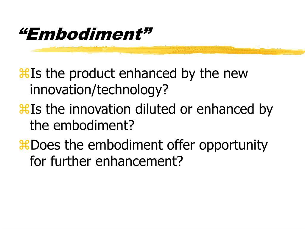 """""""Embodiment"""""""