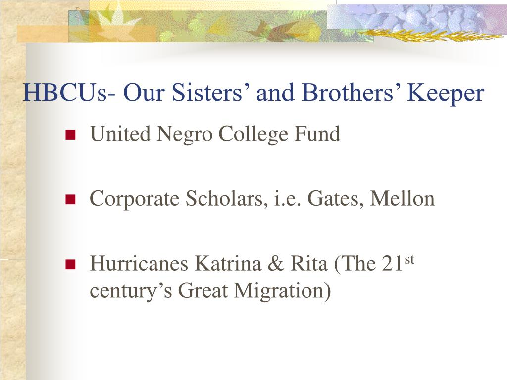 HBCUs- Our Sisters' and Brothers' Keeper