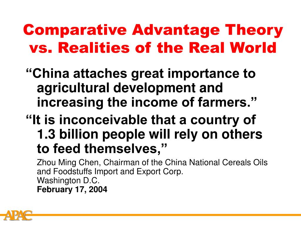 Comparative Advantage Theory  vs. Realities of the Real World