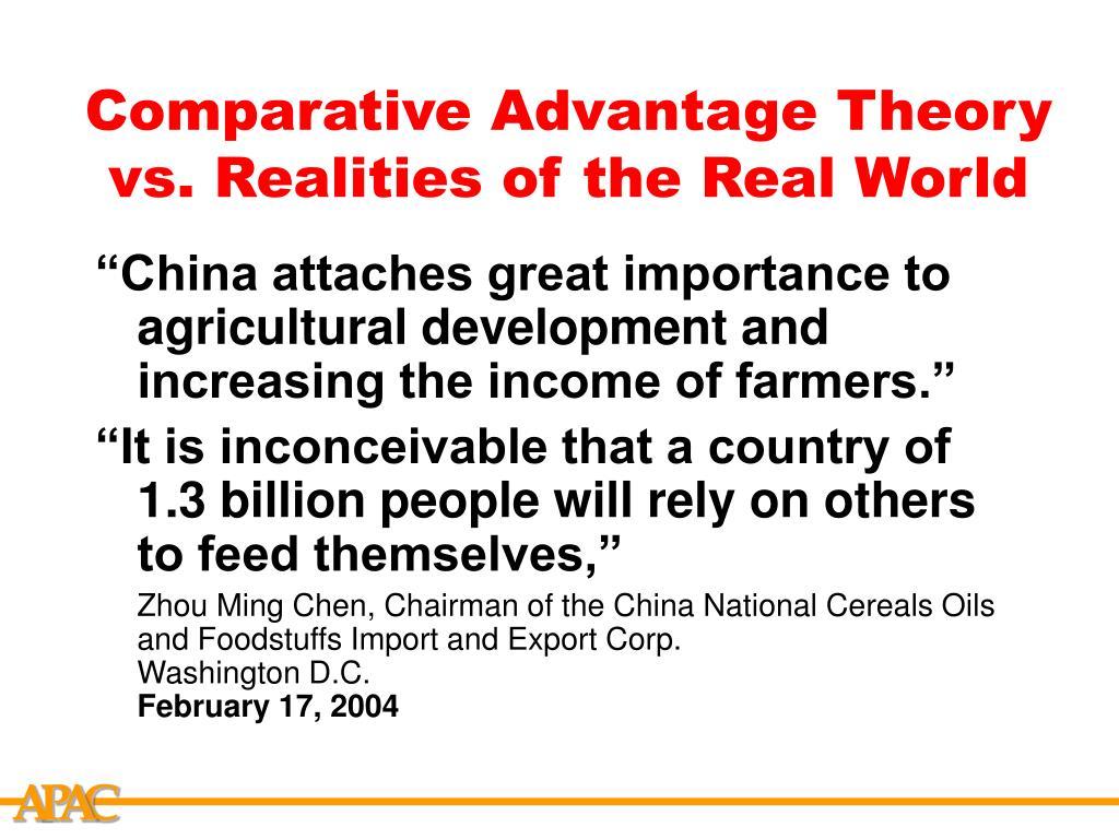 Comparative Advantage Theory  vs. Realities of the Real World