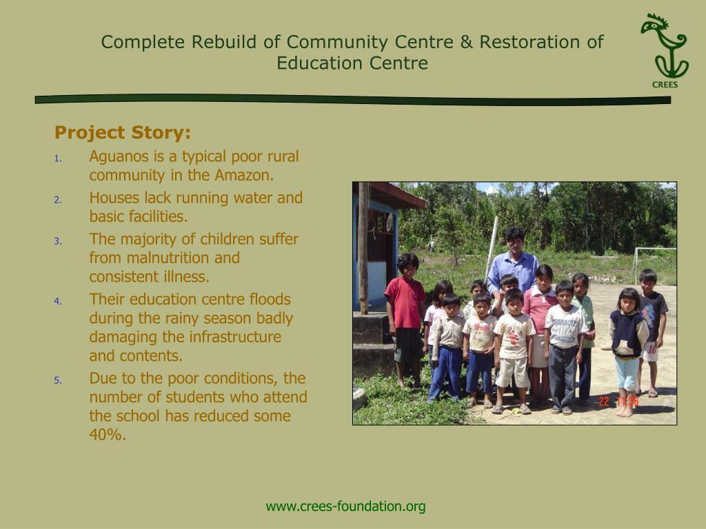 Complete Rebuild of Community Centre & Restoration of Education Centre