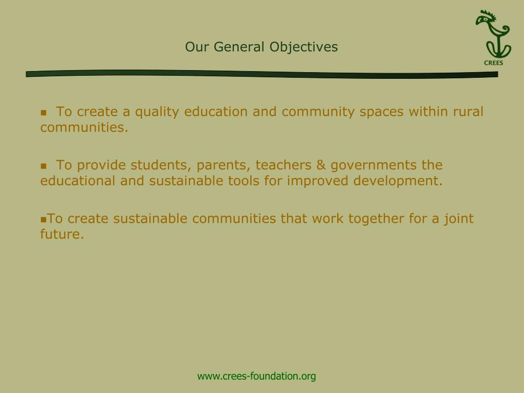 To create a quality education and community spaces within rural communities.
