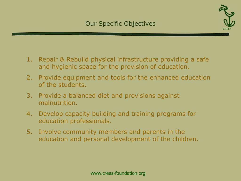 Our Specific Objectives