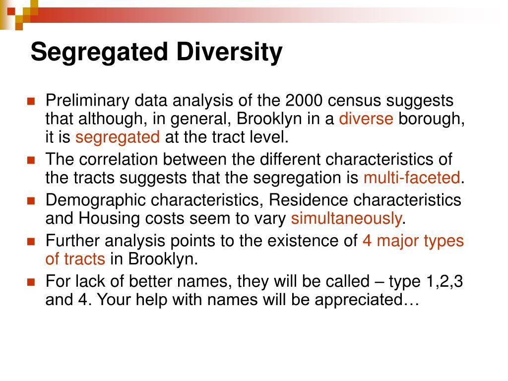 Segregated Diversity