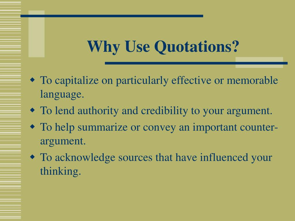 Why Use Quotations?