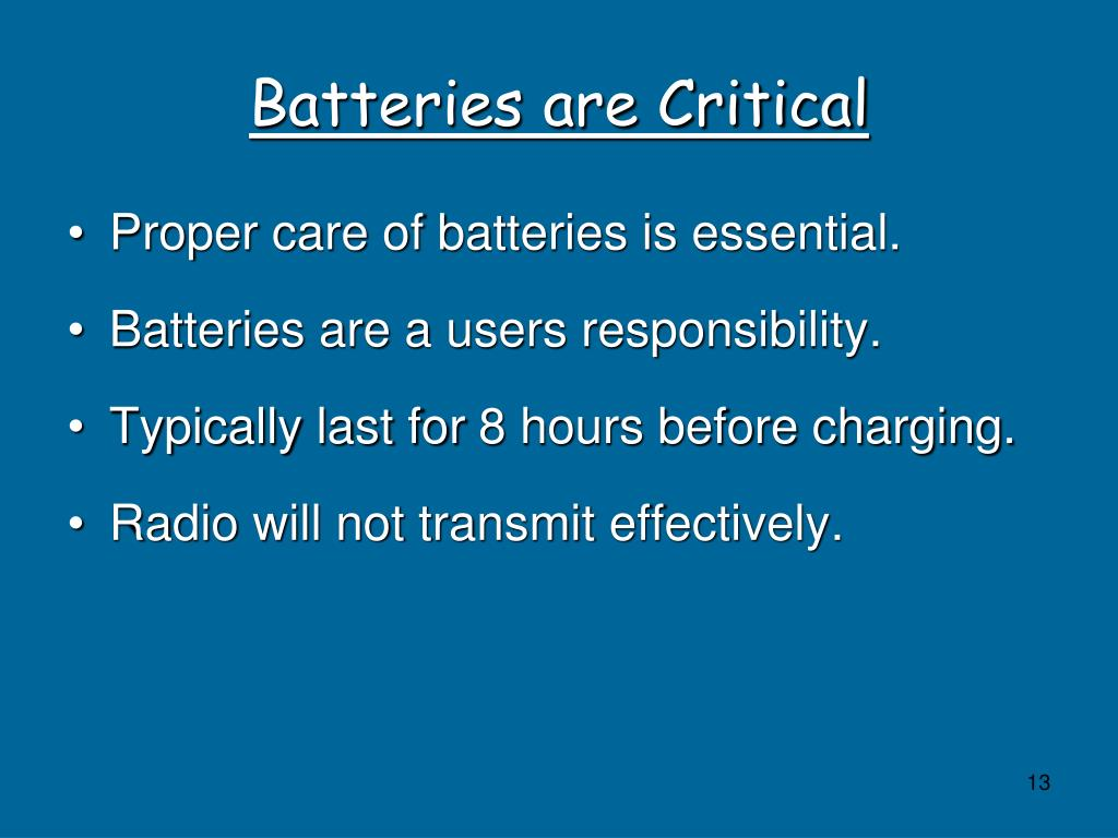 Batteries are Critical
