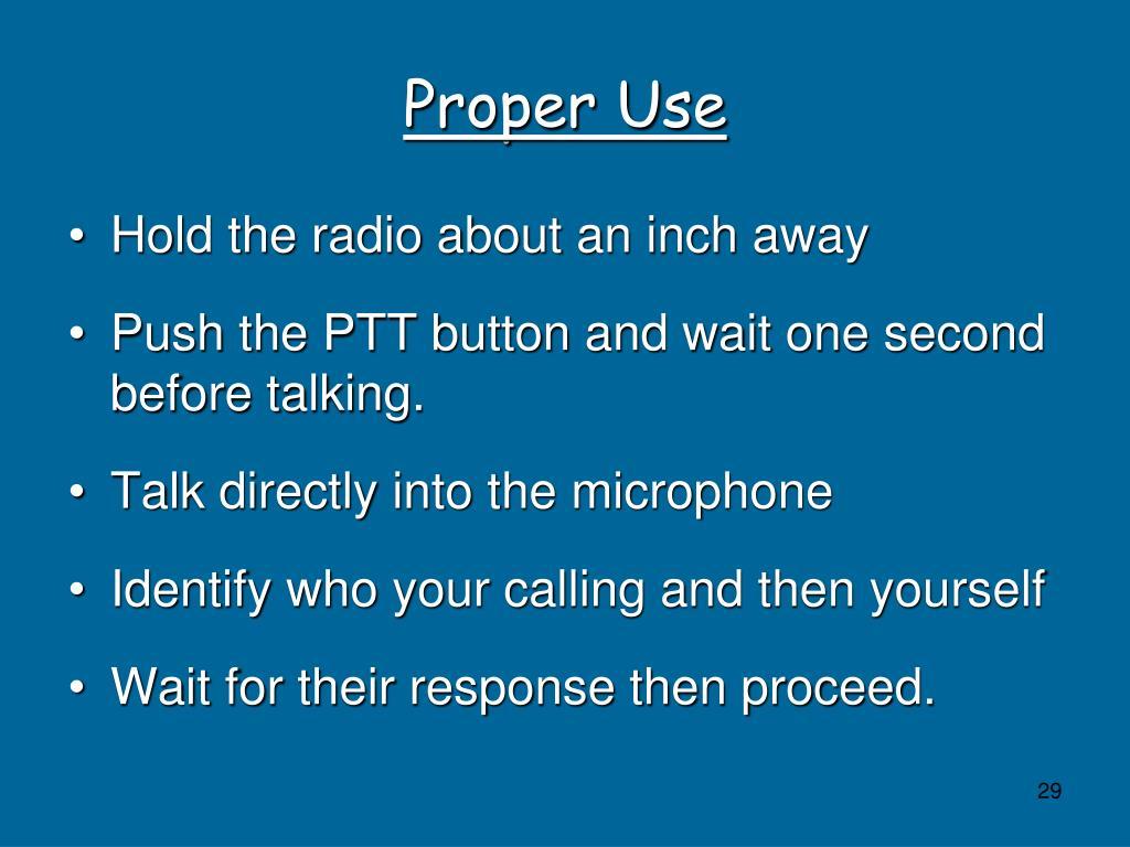 Proper Use