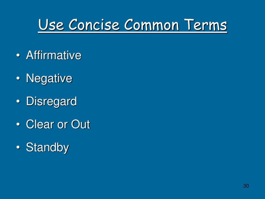 Use Concise Common Terms