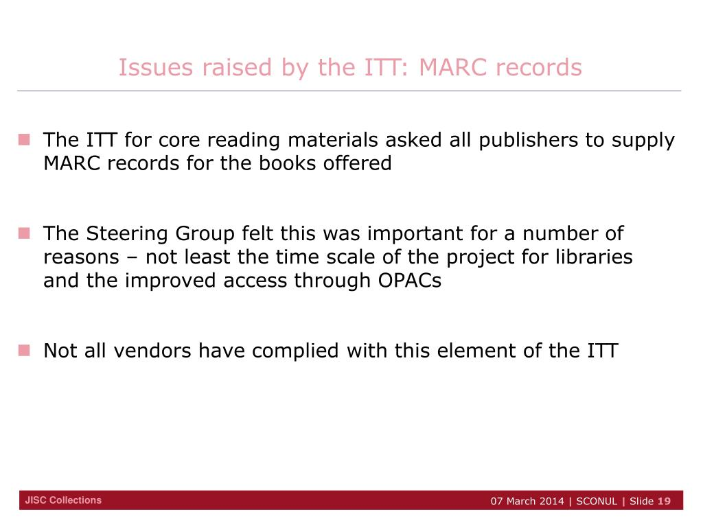 Issues raised by the ITT: MARC records