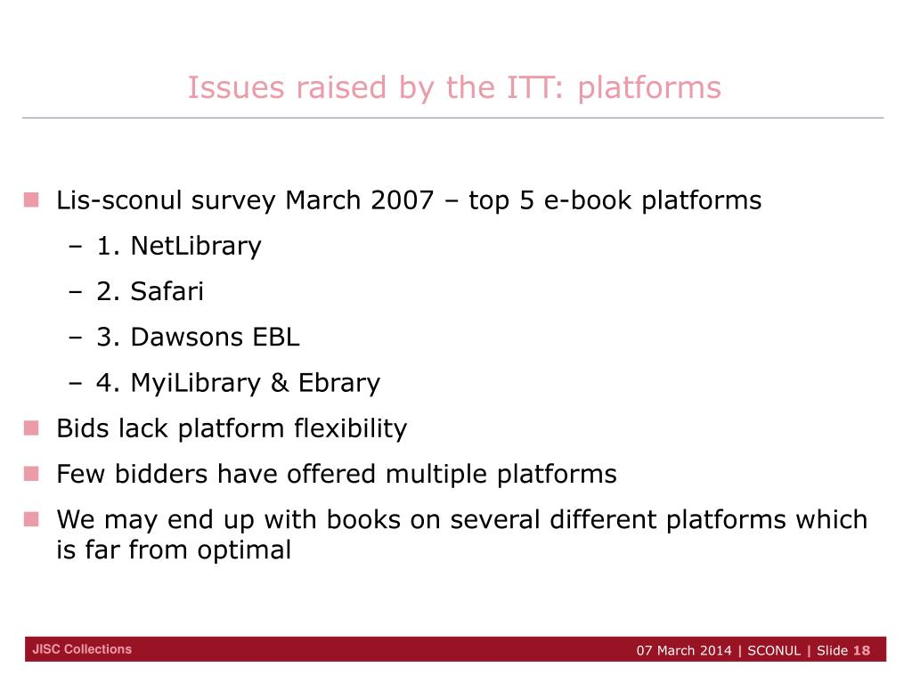 Issues raised by the ITT: platforms