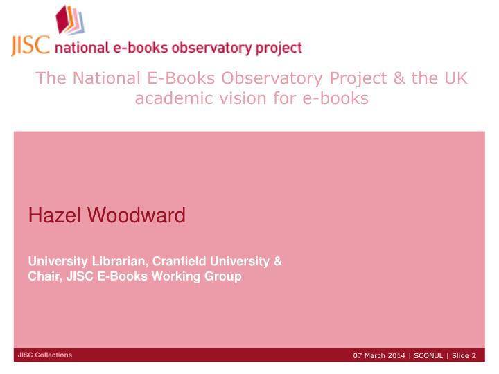 The national e books observatory project the uk academic vision for e books