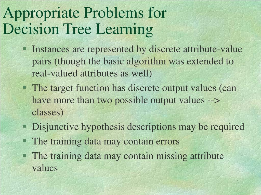 Appropriate Problems for Decision Tree Learning