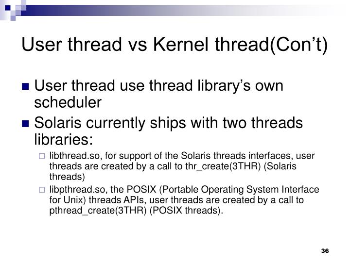 User thread vs Kernel thread(Con't)