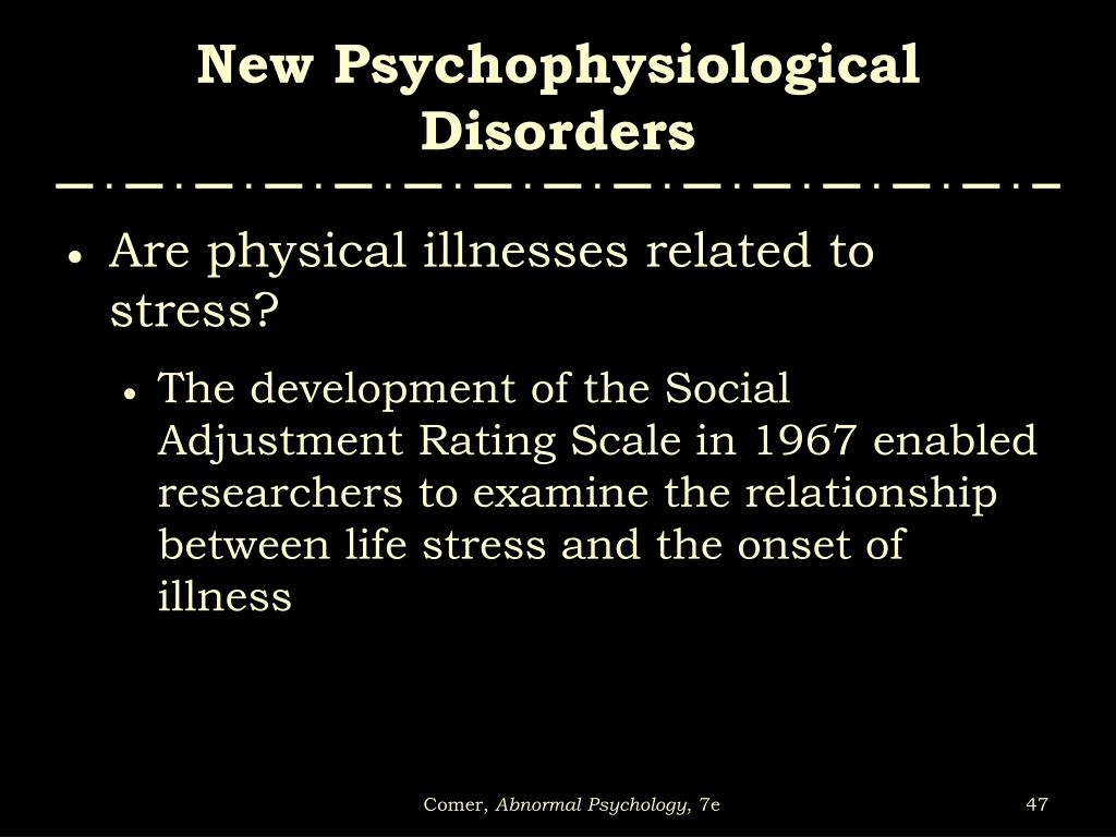 New Psychophysiological Disorders