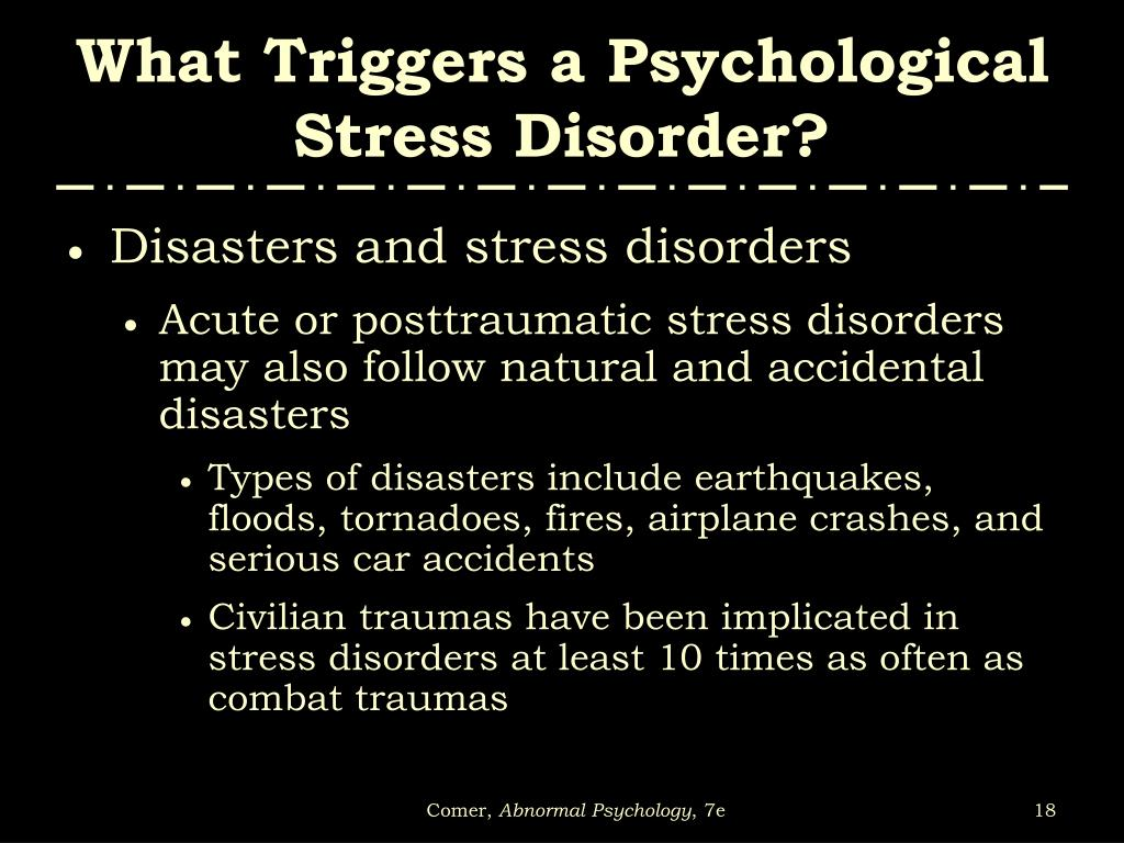 What Triggers a Psychological Stress Disorder?