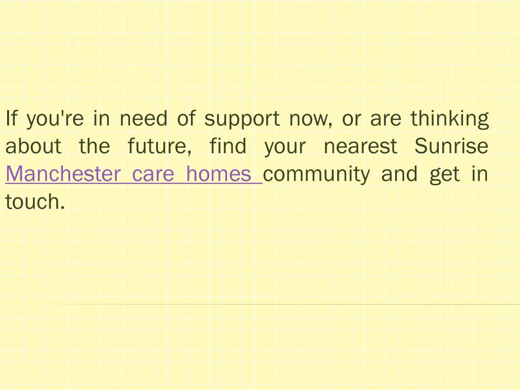 If you're in need of support now, or are thinking about the future, find your nearest Sunrise