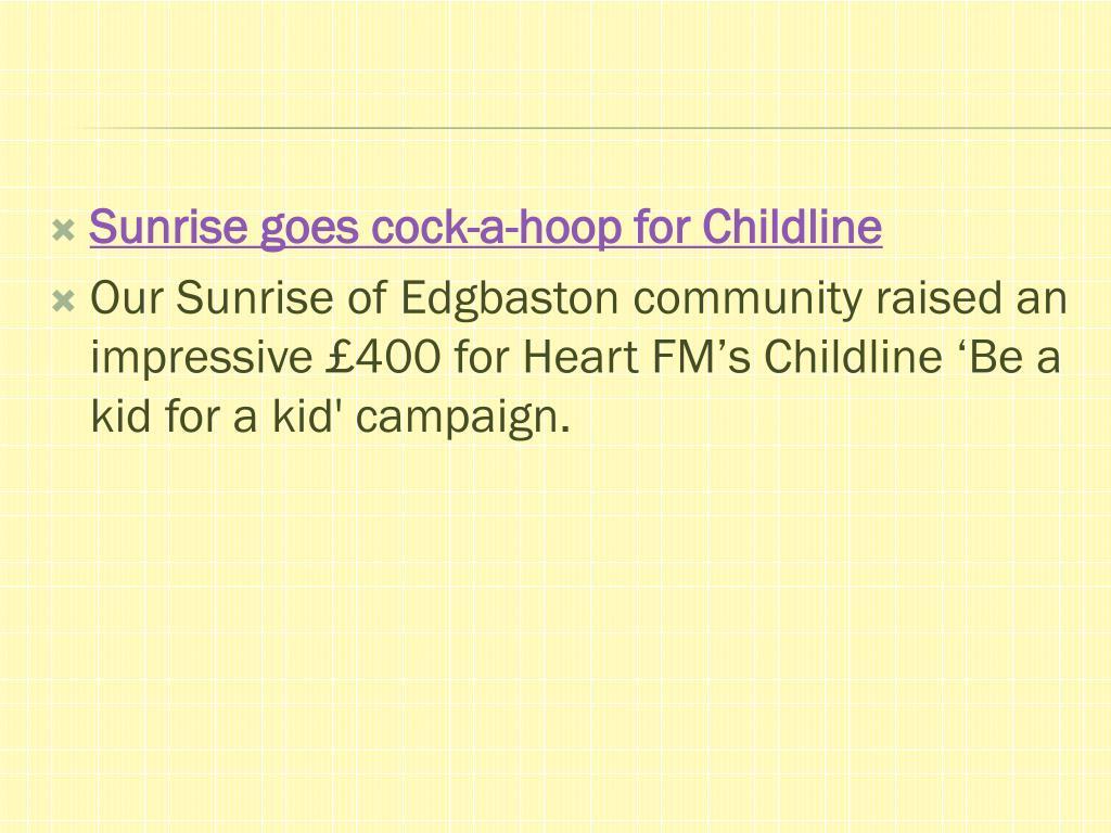 Sunrise goes cock-a-hoop for Childline