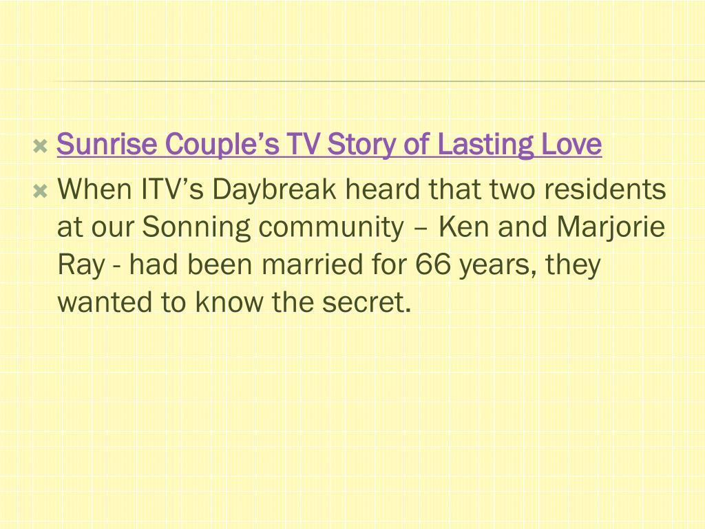Sunrise Couple's TV Story of Lasting Love