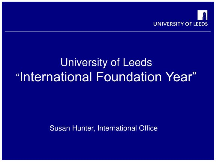 University of leeds international foundation year