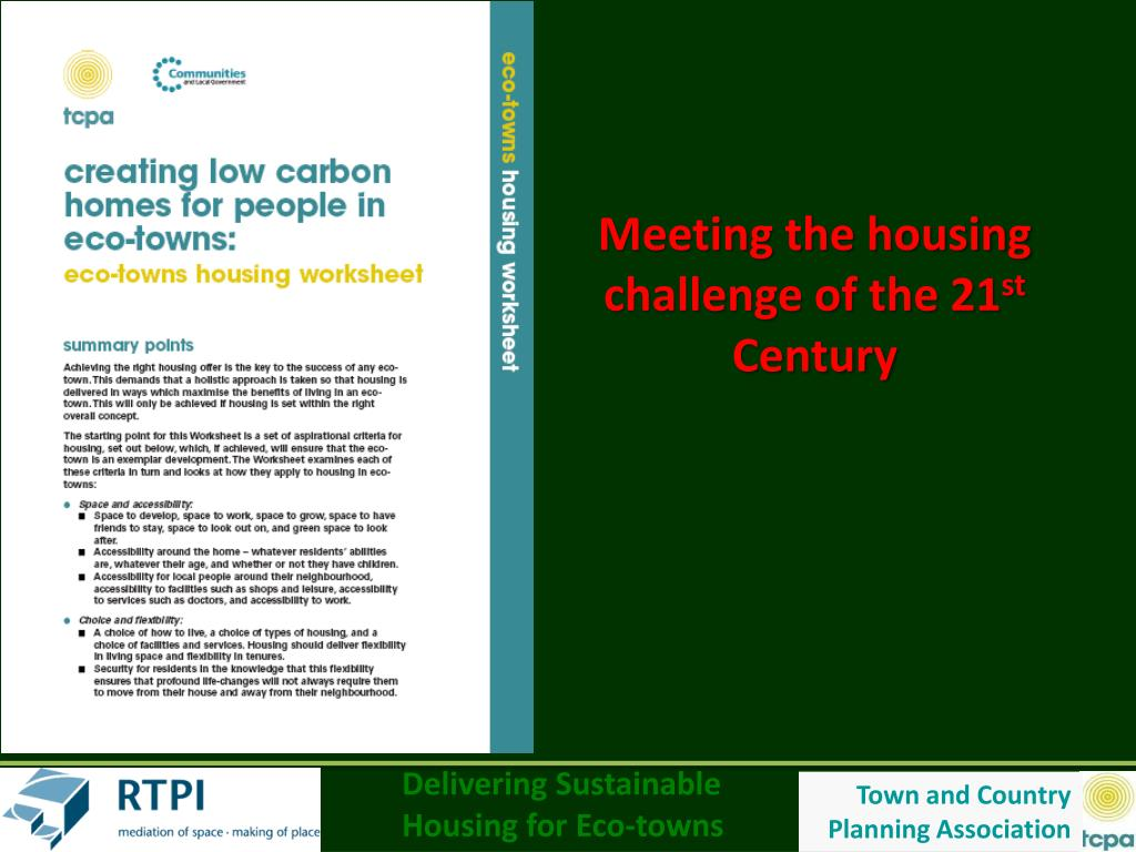 Meeting the housing challenge of the 21