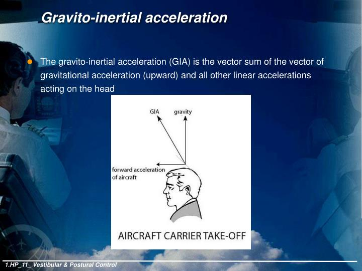 Gravito-inertial acceleration