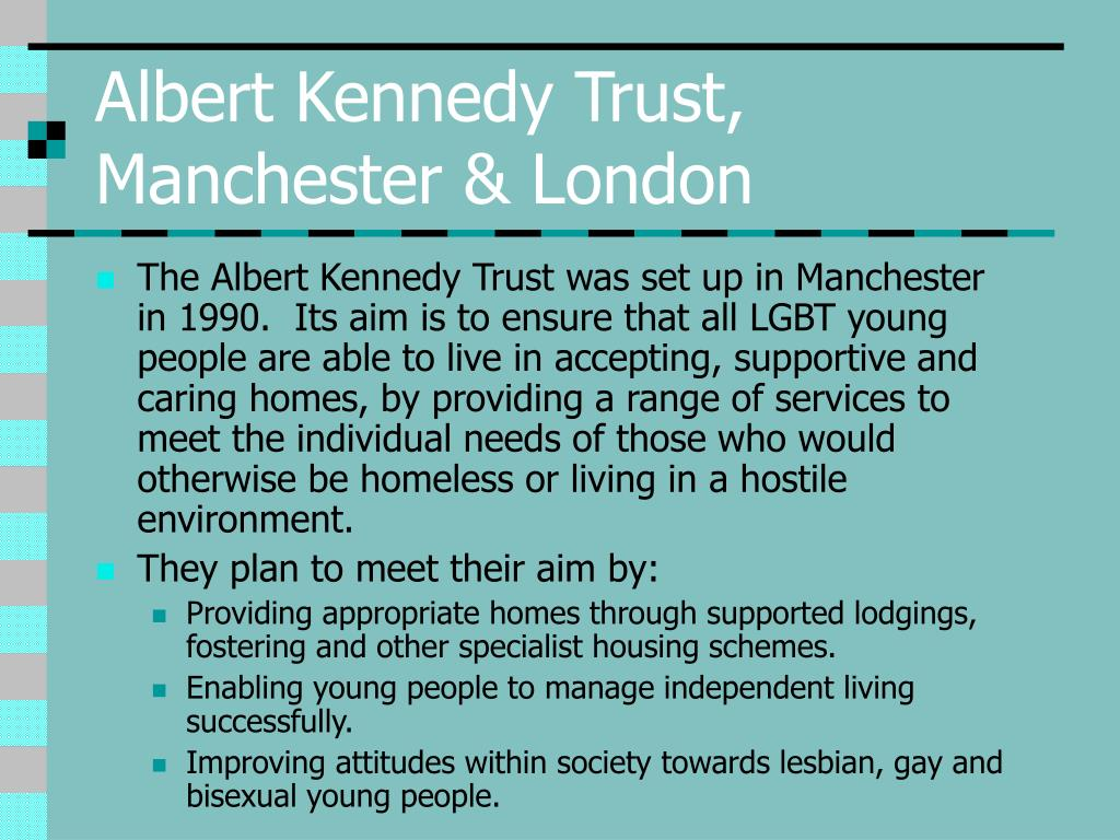 Albert Kennedy Trust, Manchester & London