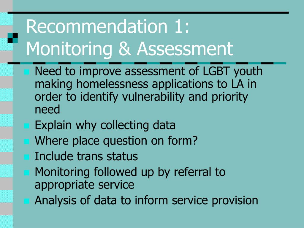 Recommendation 1: Monitoring & Assessment